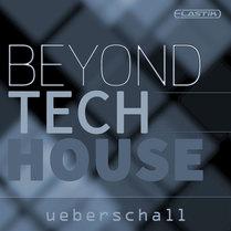 Beyond Tech House